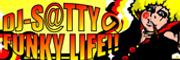 DJ-S@TTYのFUNKY LIFE!!